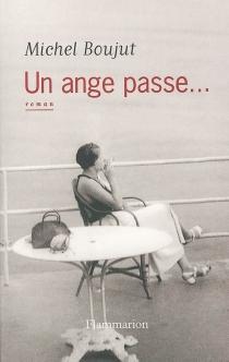 Un ange passe... - MichelBoujut