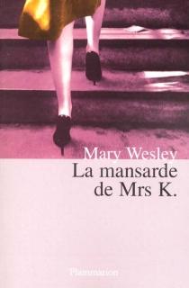 La mansarde de Mrs K - MaryWesley