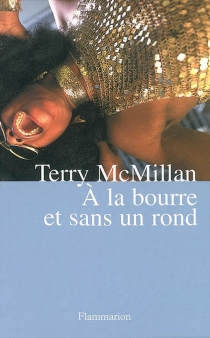 A la bourre et sans un rond - TerryMcMillan