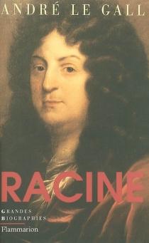 Racine - AndréLe Gall