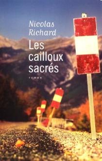 Les cailloux sacrés - NicolasRichard