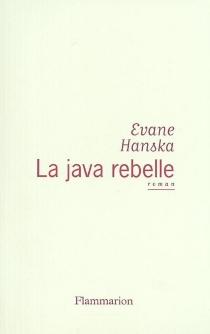 La java rebelle - EvaneHanska