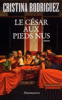 Le César aux pieds nus - CristinaRodriguez