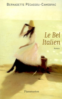 Le bel Italien - BernadettePécassou-Camebrac