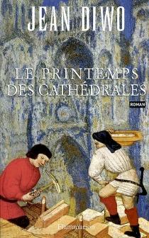 Le printemps des cathédrales - JeanDiwo