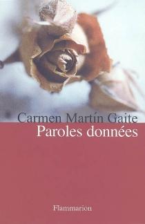 Paroles données - CarmenMartín Gaite