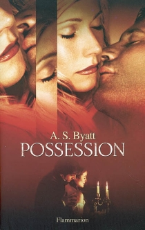 Possession : roman romanesque - Antonia Susan Byatt