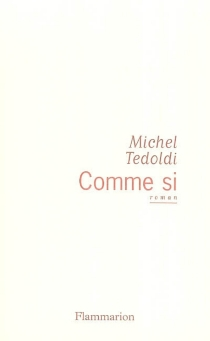 Comme si - MichelTedoldi