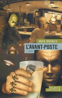 L'avant-poste - Mike Resnick