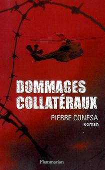 Dommages collatéraux - PierreConesa
