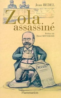 Zola assassiné - Jean Bedel