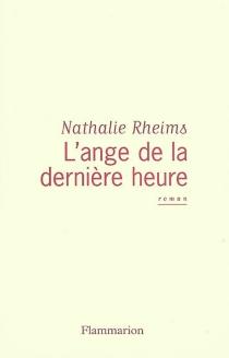L'ange de la dernière heure - NathalieRheims