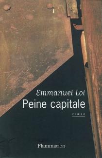 Peine capitale - EmmanuelLoi