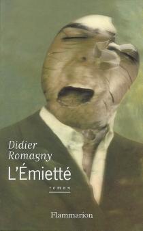 L'émietté - DidierRomagny