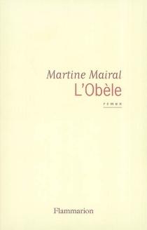L'obèle - MartineMairal