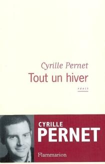 Tout un hiver - CyrillePernet