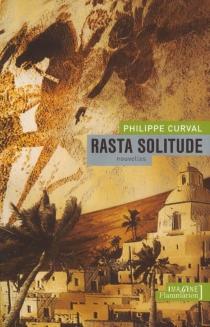 Rasta solitude - PhilippeCurval