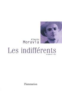 Les indifférents - AlbertoMoravia