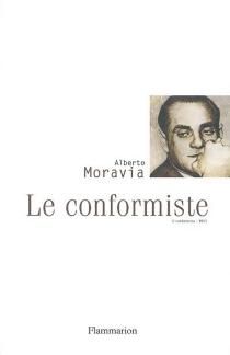 Il conformista (1954)| Le conformiste - AlbertoMoravia