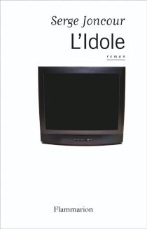 L'idole - SergeJoncour