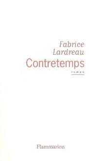 Contretemps - FabriceLardreau