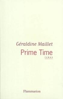 Prime time - GéraldineMaillet