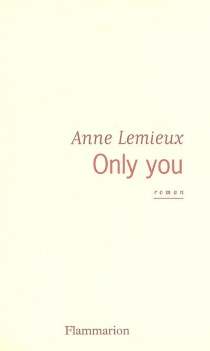 Only you - Anna Faust