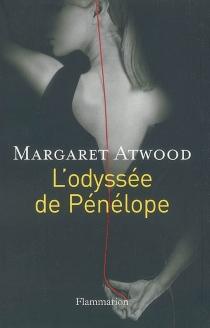 L'Odyssée de Pénélope - MargaretAtwood