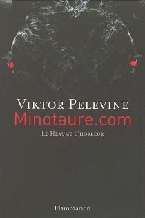 Minotaure.com : le heaume d'honneur - ViktorPelevine