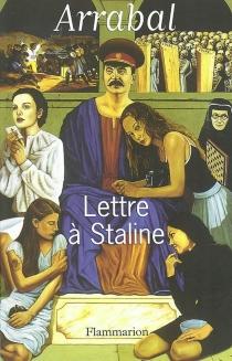 Lettre à Staline - FernandoArrabal