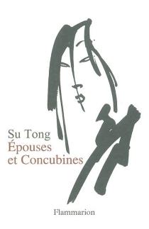 Epouses et concubines - TongSu