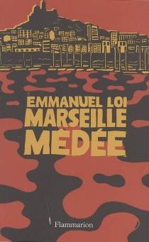 Marseille Médée - EmmanuelLoi