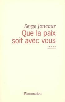 Que la paix soit avec vous - SergeJoncour