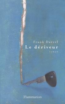 Le dériveur - FrankDarcel