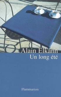 Un long été - AlainElkann
