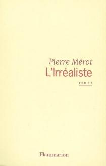 L'irréaliste - PierreMérot