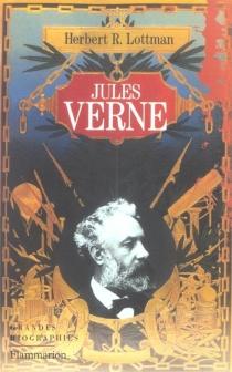Jules Verne - Herbert R.Lottman