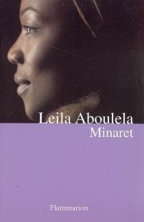 Minaret - LeilaAboulela
