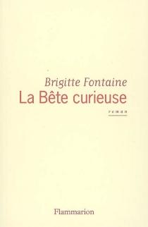 La bête curieuse - BrigitteFontaine