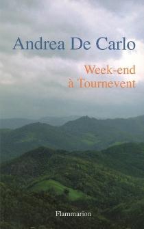 Week-end à Tournevent - AndreaDe Carlo
