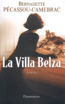 La villa Belza - BernadettePécassou-Camebrac