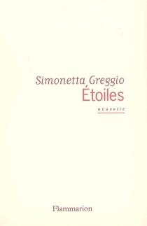 Etoiles : nouvelle - SimonettaGreggio