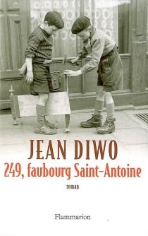 249, faubourg Saint-Antoine - JeanDiwo