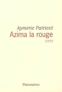 Azima la rouge - AymericPatricot