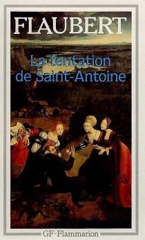 La tentation de saint Antoine - GustaveFlaubert