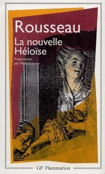 Julie ou la Nouvelle Héloîse - Jean-JacquesRousseau