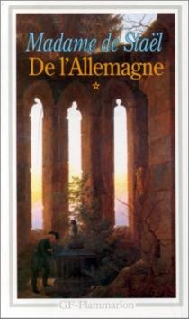 De l'Allemagne - Germaine deStaël-Holstein