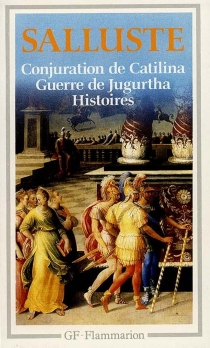 Conjuration de Catilina| Guerre de Jugurtha| Histoires - Salluste
