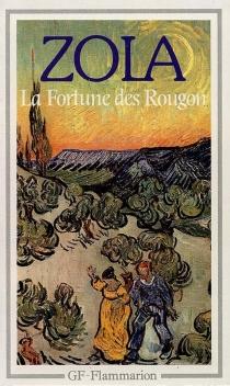 La Fortune des Rougon - EmileZola