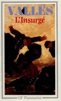 L'Insurgé - JulesVallès
